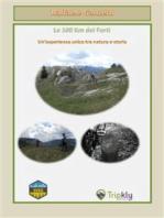 La 100 Km dei Forti, un'esperienza unica tra natura e storia