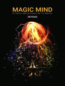 Magic Mind: El genio maravilloso de tu mente