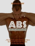 Abs Secret Revealed!