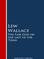 The Fair God or the last of the 'Tzins