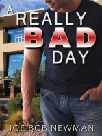 A Really Bad Day