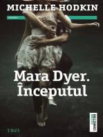Mara Dyer. Începutul