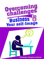 Overcoming Challenges in Business and Your Self-Image