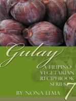 Gulay Book 7, A Filipino Vegetarian Recipebook Series