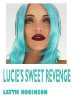 Lucie's Sweet Revenge
