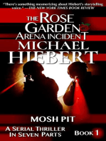 Mosh Pit (The Rose Garden Arena Incident, Book 1)