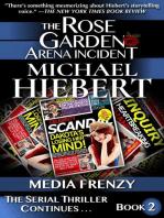Media Frenzy (The Rose Garden Arena Incident, Book 2)