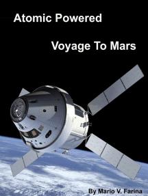 Atomic Powered Voyage To Mars