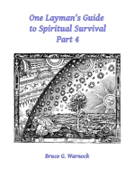 One Layman's Guide to Spiritual Survival, Part 4