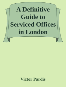 A Definitive Guide to Serviced Offices in London