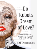 Do Robots Dream of Love?
