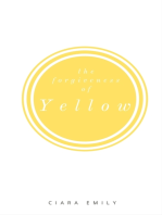 The Forgiveness of Yellow