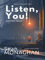 Listen, You!
