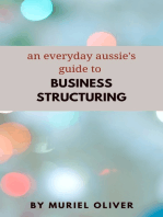An Everyday Aussie's Guide to Business Structuring