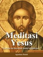 """Meditasi Yesus: """"Karena itu haruslah engkau sempurna..."""""""