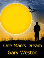 One Man's Dream
