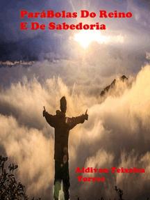 Parábolas Do Reino e de Sabedoria