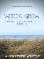 Dandelions Never Die Book 4 - Weeds Grow