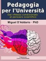 Pedagogia per L'Università - Dal riflesso condizionato al pensiero scientifico