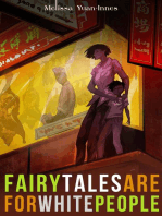Fairy Tales are for White People