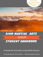 Kino Martial Arts Adult Student Handbook - A Guide for Everyday Living With Purpose