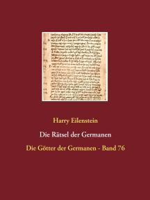 Die Rätsel der Germanen: Die Götter der Germanen - Band 76