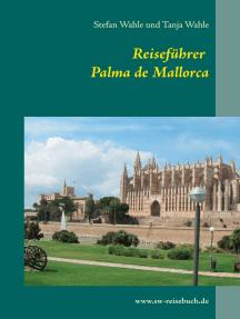 Reiseführer Palma de Mallorca: Die andere Seite von Palma