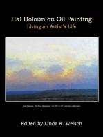 Hal Holoun On Oil Painting