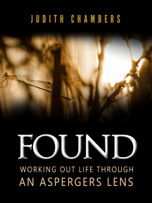 Found: Working Out Life Through an Aspergers Lens
