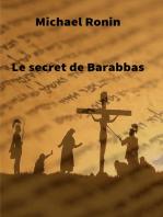 Le secret de Barabbas