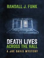 Death Lives Across the Hall