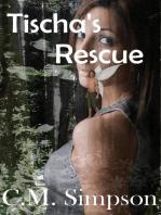 Tischa's Rescue