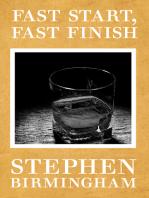 Fast Start, Fast Finish