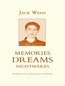 Memories, Dreams, Nightmares