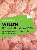 A Joosr Guide to... Wellth by Jason Wachob