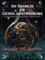 In Search of Gods and Heroes: Children of Nalowyn, #1