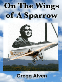 On The Wings Of A Sparrow