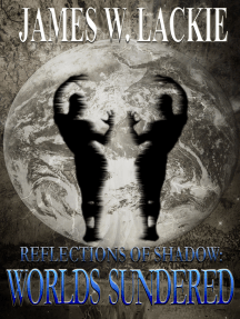 Reflections of Shadow: Worlds Sundered