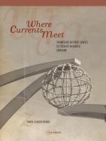 Where Currents Meet: Frontiers of Memory in Post-Soviet Fiction of Kharkiv, Ukraine