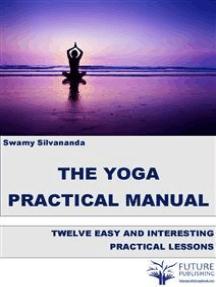 The Yoga Practical Manual
