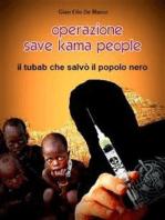Operazione Save Kama People - Romanzo