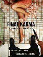 Karma il Seviziatore Vol. 3 The Final