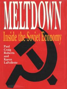 Meltdown: Inside the Soviet Economy