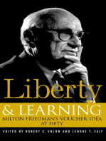 Liberty & Learning: Milton Friedman's Voucher Idea at Fifty