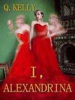 I, Alexandrina
