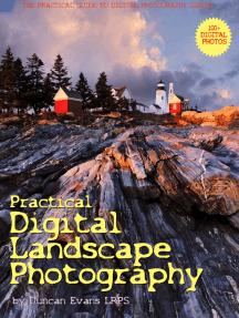 Practical Digital Landscape Photography