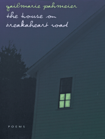 The House On Breakaheart Road: Poems