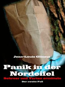 Panik in der Nordeifel: Schreer und Vartan ermitteln - Der zweite Fall