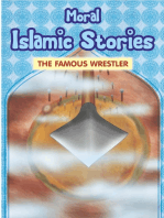 Moral Islamic Stories - The Famous Wrestler