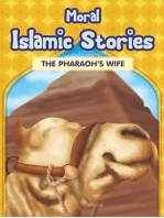 Moral Islamic Stories - The Pharaoh's Wife